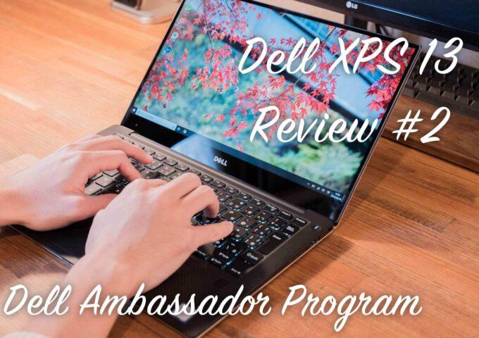 大学生にパソコンは必要。課題に遊びに4年間使えるノートパソコン『Dell XPS 13』レビュー